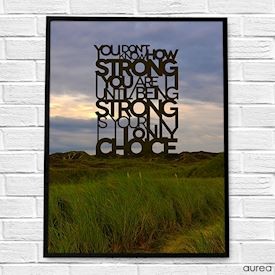 Plakat med tekst - Being strong