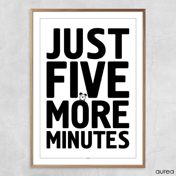 Plakat - Just five more minutes