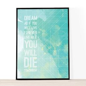 A4 Illustrationer - Dream as you'll live forever