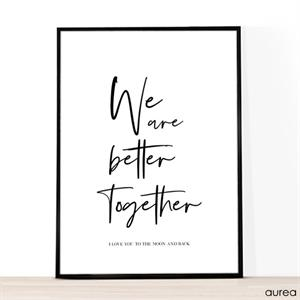 "A4 plakat ""We are better together"", sort/hvid"