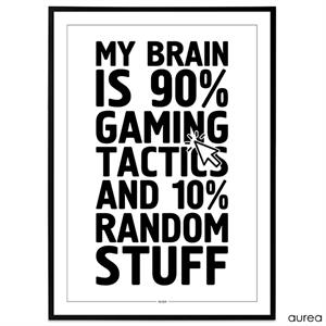 Plakat - Gaming - My brain is 90% gaming