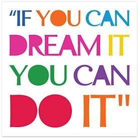 Citatplakat Dream it, Do it! i pangfarver