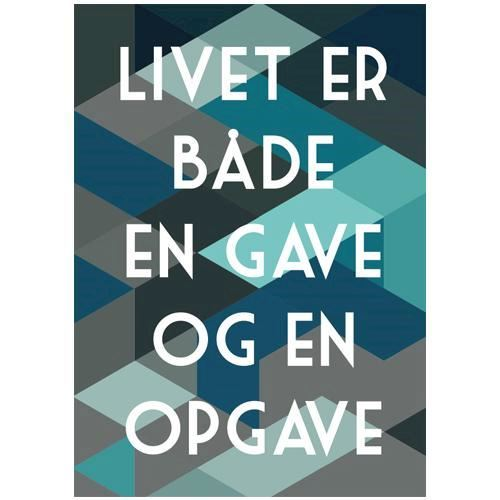 citat livet er en gave plakat   Livet er en gave citat livet er en gave