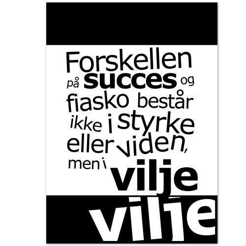 citater om viljestyrke Citat Plakat   Succes og Vilje v1 citater om viljestyrke