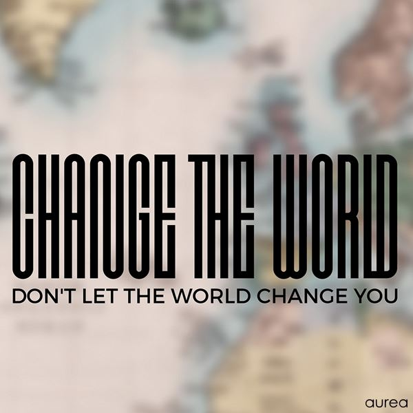 Plakat Change the world - closeup