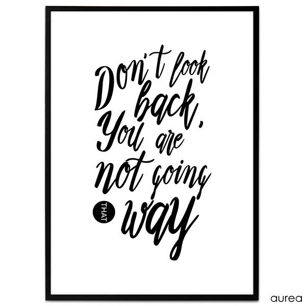 Plakat - Don\'t look back you are not going that way