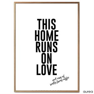 Plakat - This home runs on love