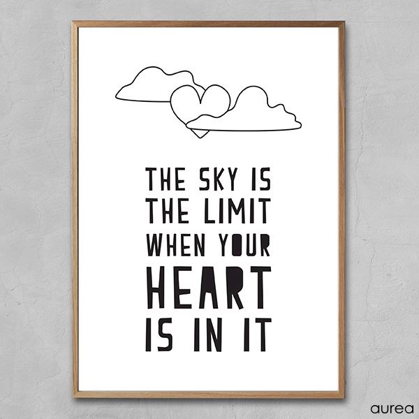 Plakat - the sky is the limit when your heart is in it