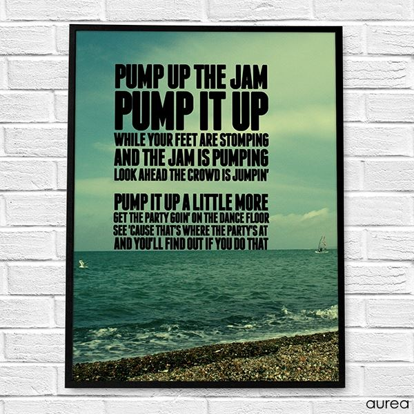 Plakat med citat - Pamp up the jam