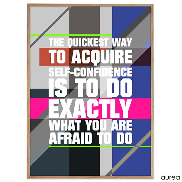 Plakat - Do exactly what you are afraid to do