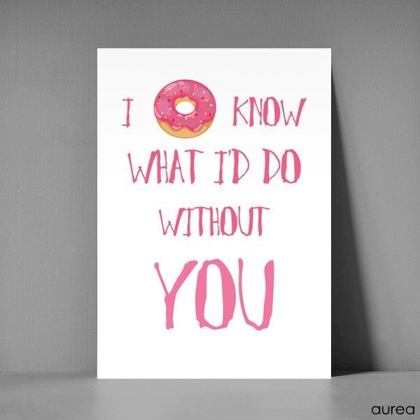 Postkort  A5 - I donut what I\'d do without you