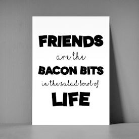 postkort i A5 størrelse med teksten friends are the baconbits