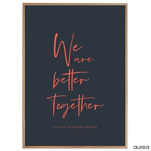 Plakat - We are better together - colors